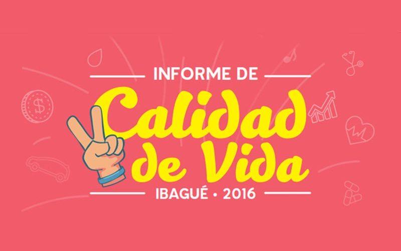 Infografía Informe de Calidad de Vida Ibagué 2016