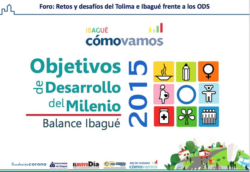 Balance Objetivo de Desarrollo del Milenio en Ibagué 2015