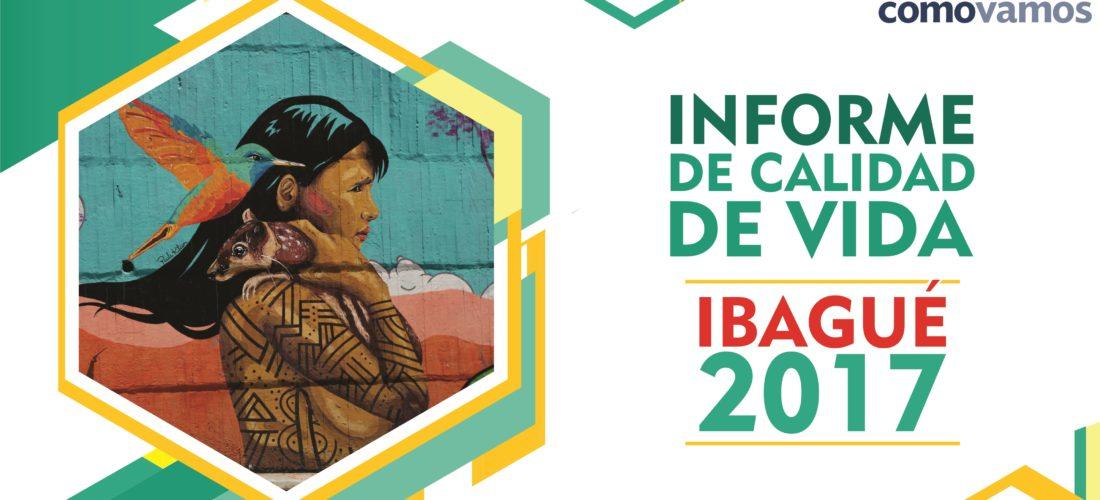PPT INFORME DE CALIDAD DE VIDA IBAGUÉ 2017