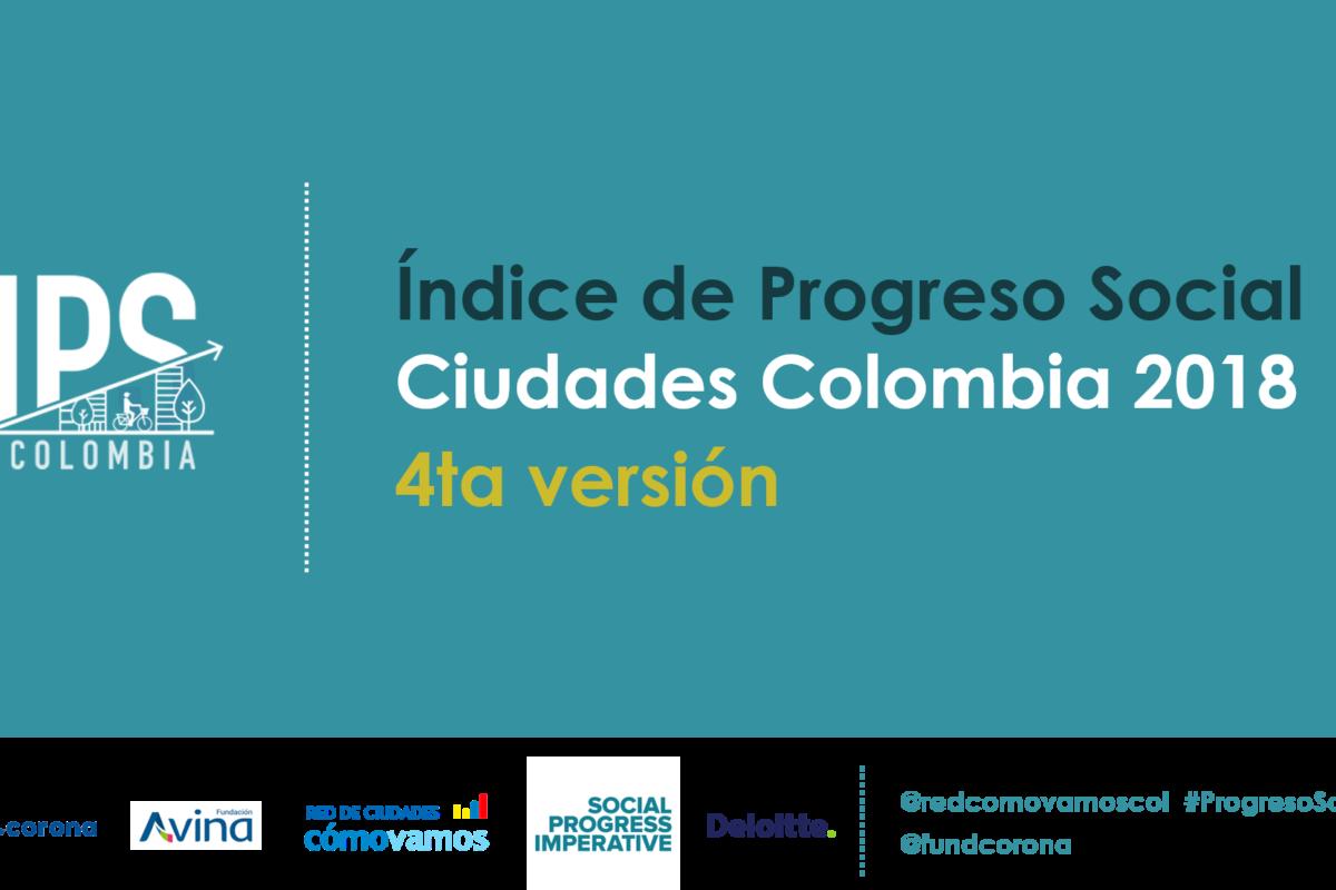 INFOGRAFÍA ÍNDICE DE PROGRESO SOCIAL CIUDADES COLOMBIA 2018