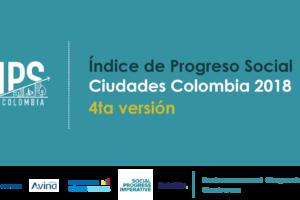 PPT ÍNDICE DE PROGRESO SOCIAL CIUDADES COLOMBIA 2018